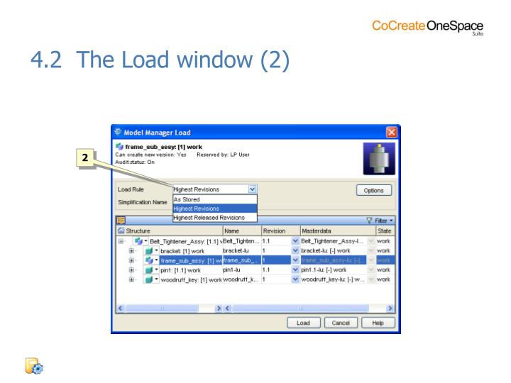 4.2  The Load window (2)