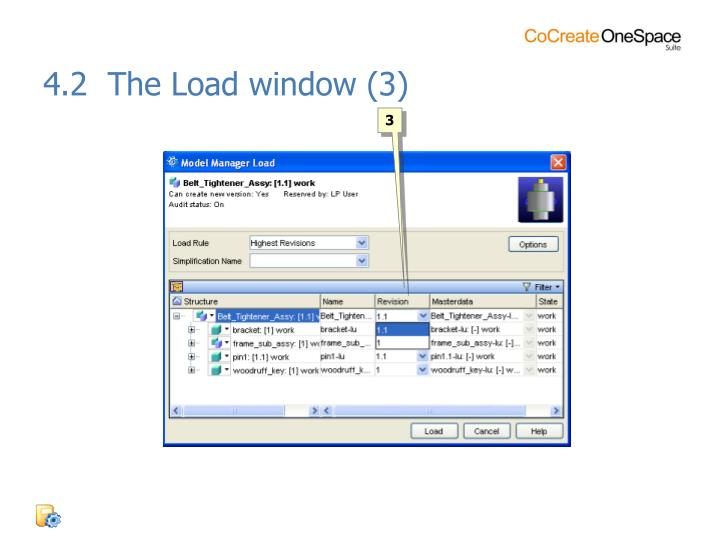 4.2  The Load window (3)