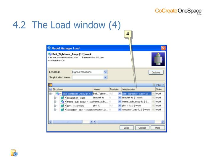 4.2  The Load window (4)