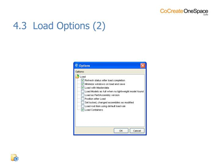 4.3  Load Options (2)
