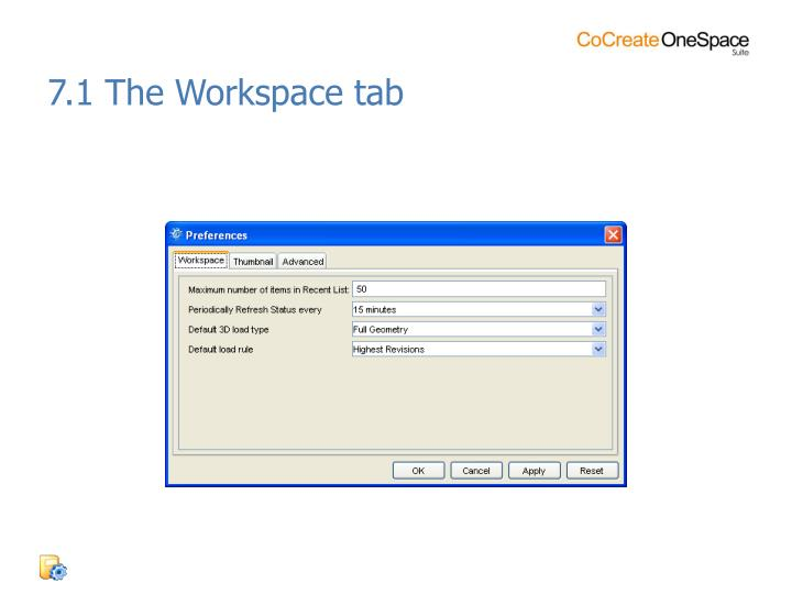 7.1 The Workspace tab