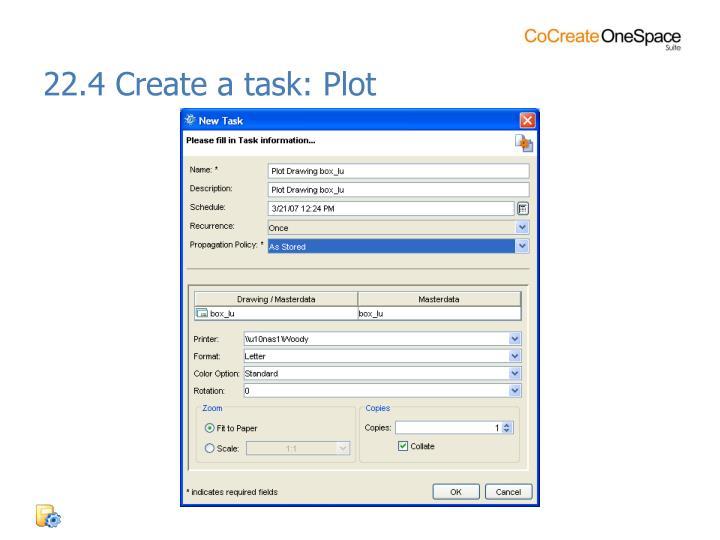 22.4 Create a task: Plot