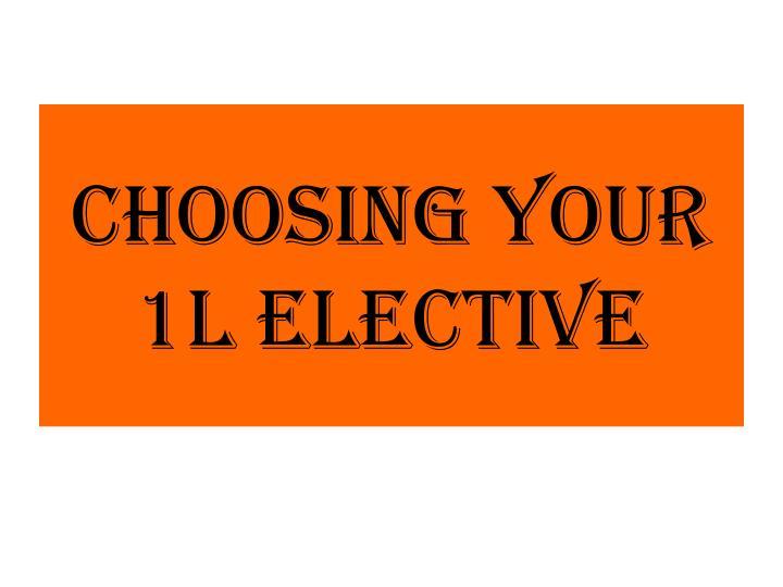 CHOOSING YOUR