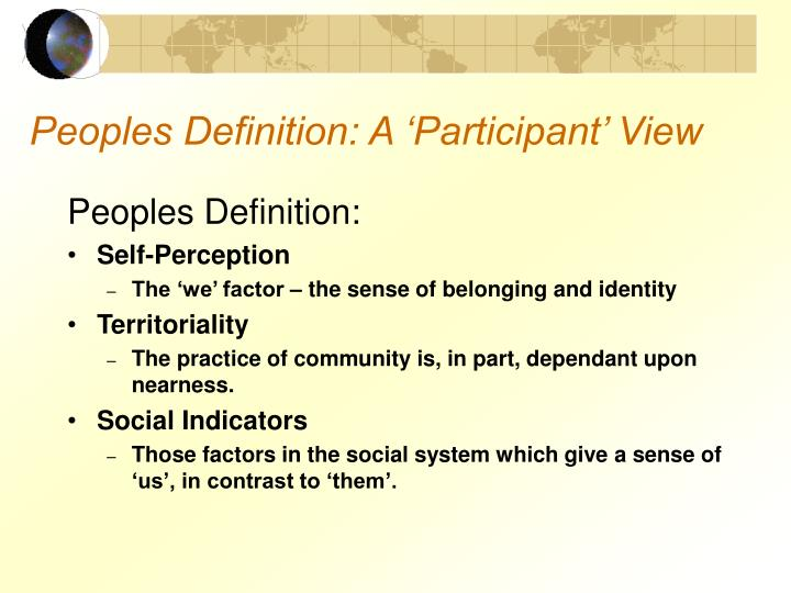 Peoples Definition: A 'Participant' View