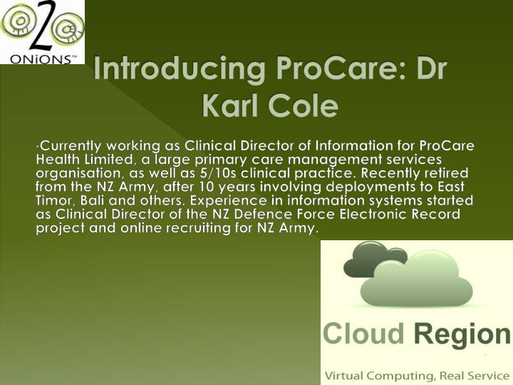 Introducing ProCare: Dr Karl Cole