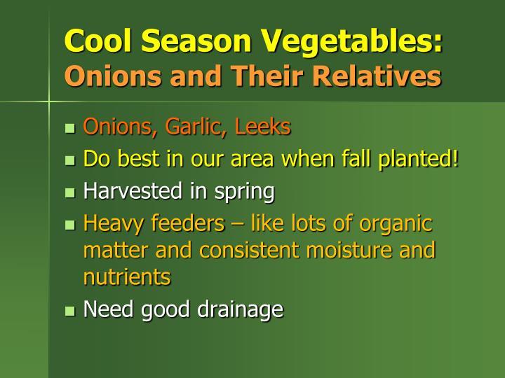Cool Season Vegetables:
