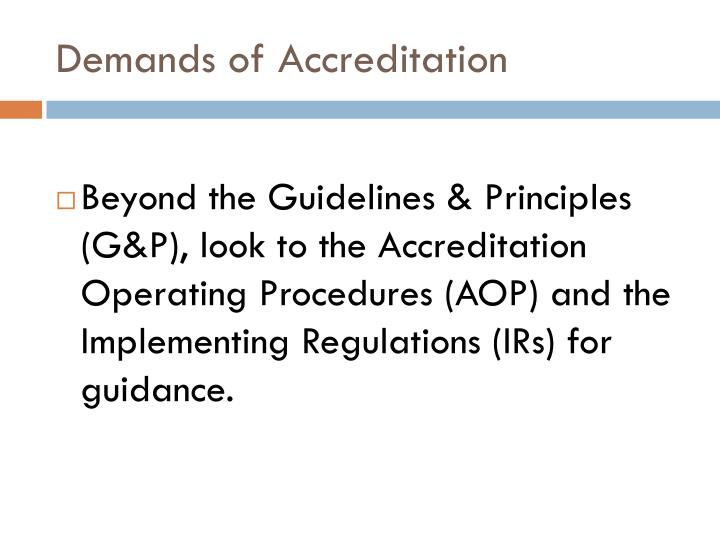 Demands of Accreditation
