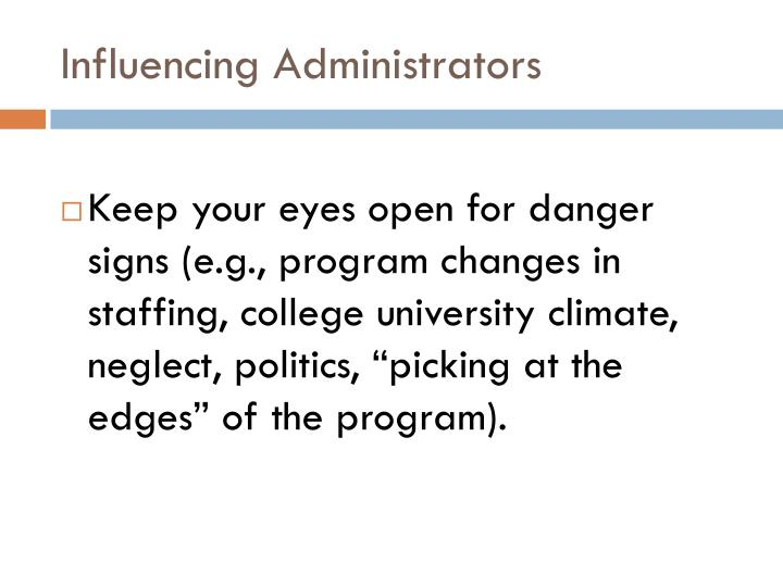 Influencing Administrators
