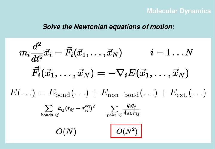 Solve the Newtonian equations of motion: