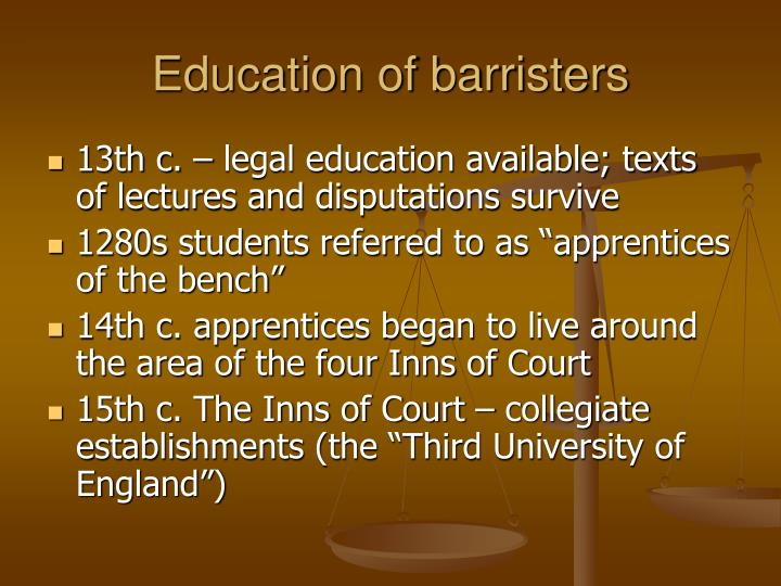 Education of barristers