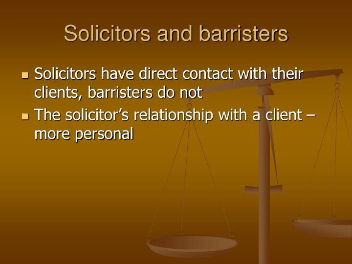 Solicitors and barristers