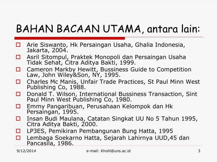 BAHAN BACAAN UTAMA, antara lain: