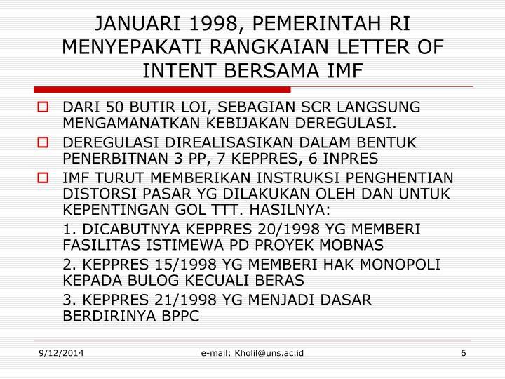 JANUARI 1998, PEMERINTAH RI MENYEPAKATI RANGKAIAN LETTER OF INTENT BERSAMA IMF