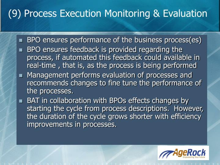 (9) Process Execution Monitoring & Evaluation