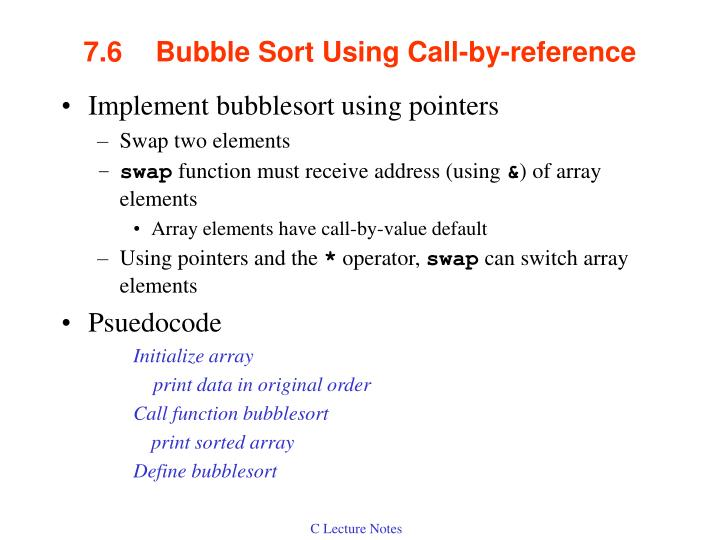 7 6 bubble sort using call by reference