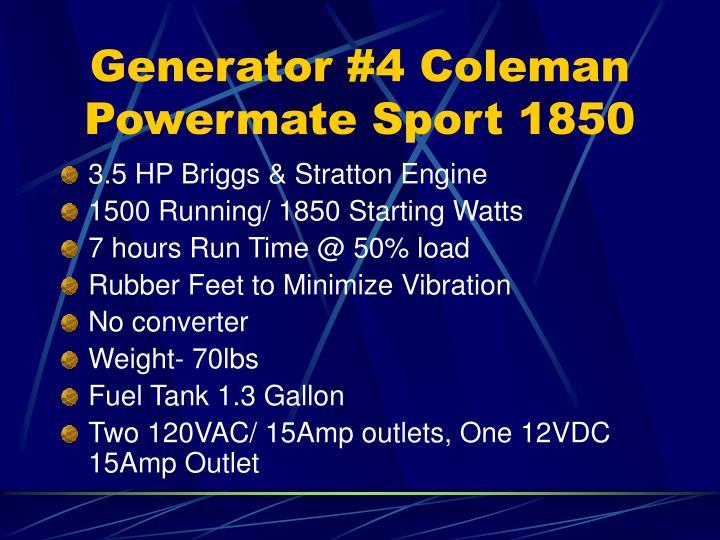 Generator #4 Coleman Powermate Sport 1850