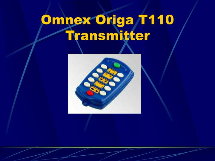 Omnex Origa T110 Transmitter