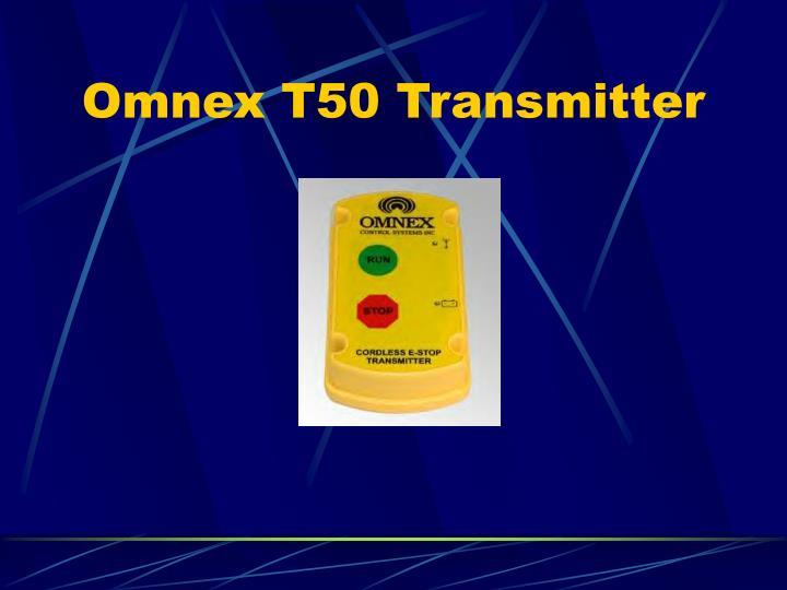 Omnex T50 Transmitter