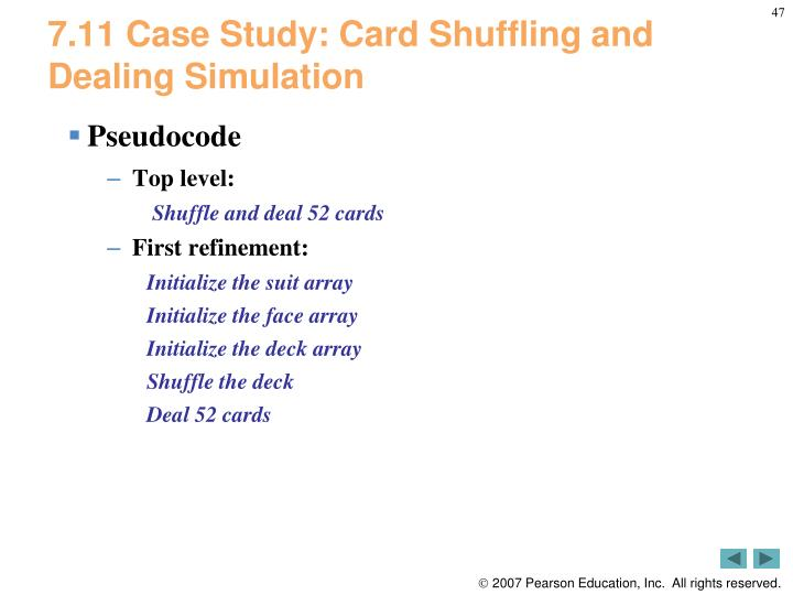 7.11 Case Study: Card Shuffling and Dealing Simulation