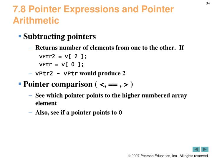 7.8 Pointer Expressions and Pointer Arithmetic