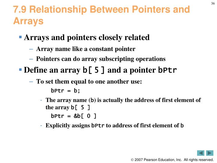 7.9 Relationship Between Pointers and Arrays