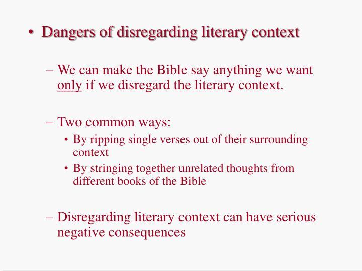 Dangers of disregarding literary context