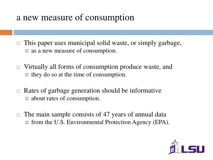 a new measure of consumption