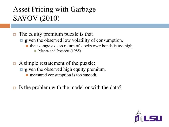 Asset Pricing with Garbage