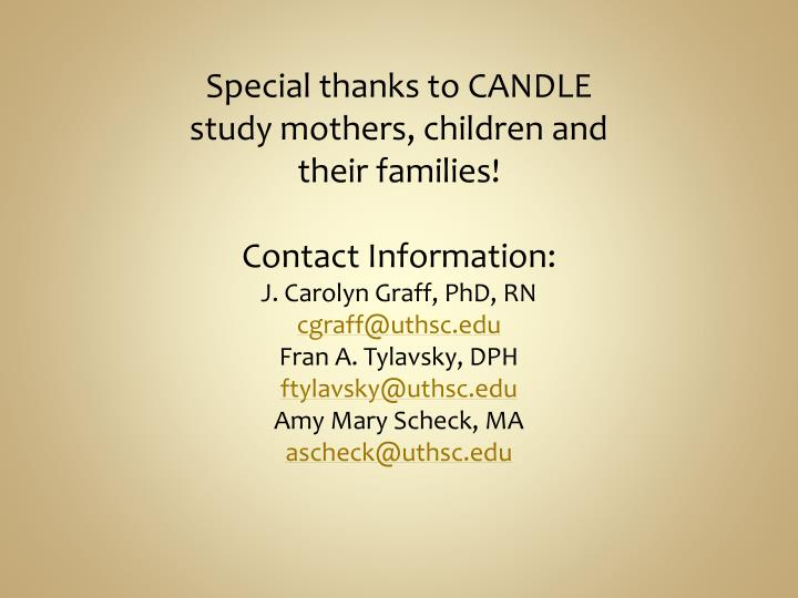Special thanks to CANDLE study mothers, children and their families!