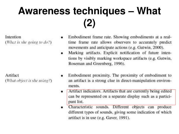 Awareness techniques – What (2)