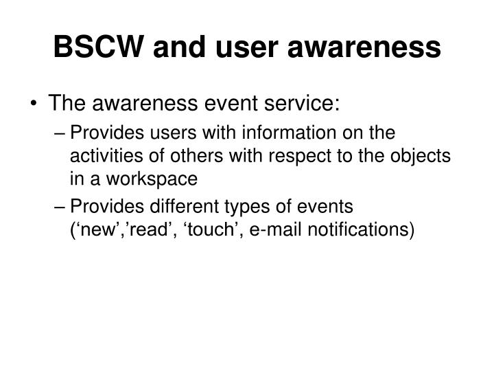 BSCW and user awareness