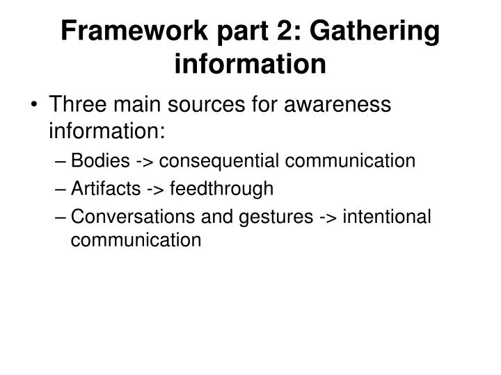 Framework part 2: Gathering