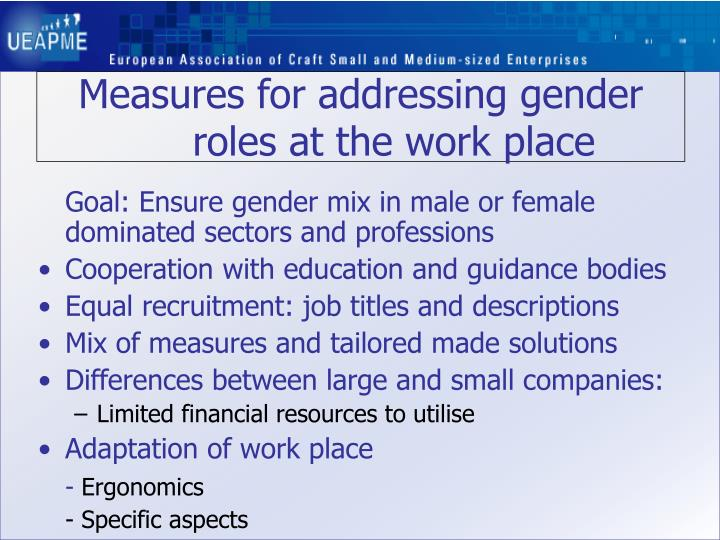 Measures for addressing gender roles at the work place