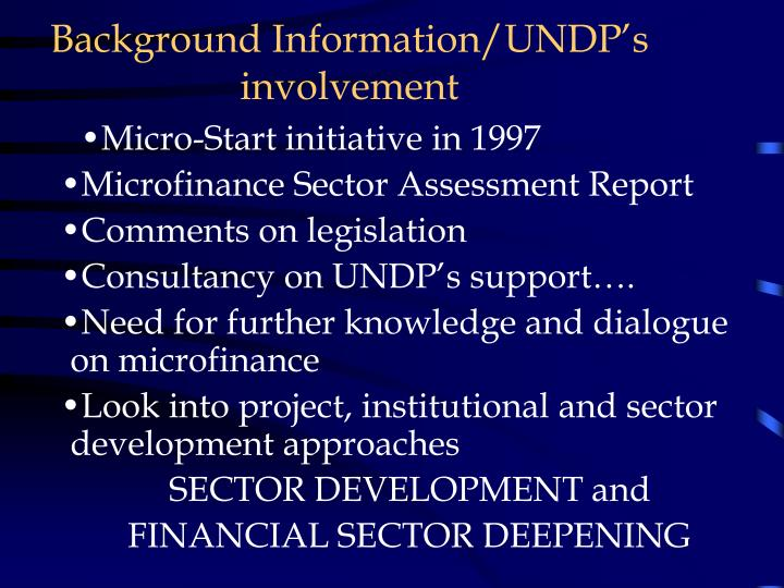 Background information undp s involvement