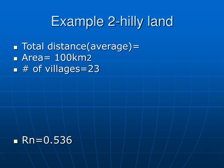 Example 2-hilly land