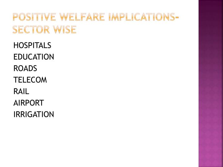 Positive welfare implications sector wise