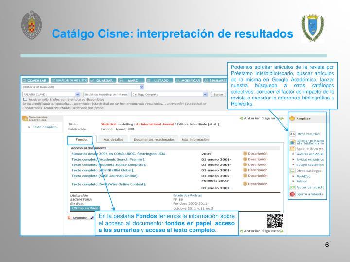 Catálgo Cisne: interpretación de resultados
