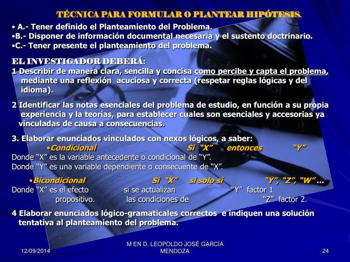 TÉCNICA PARA FORMULAR O PLANTEAR HIPÓTESIS
