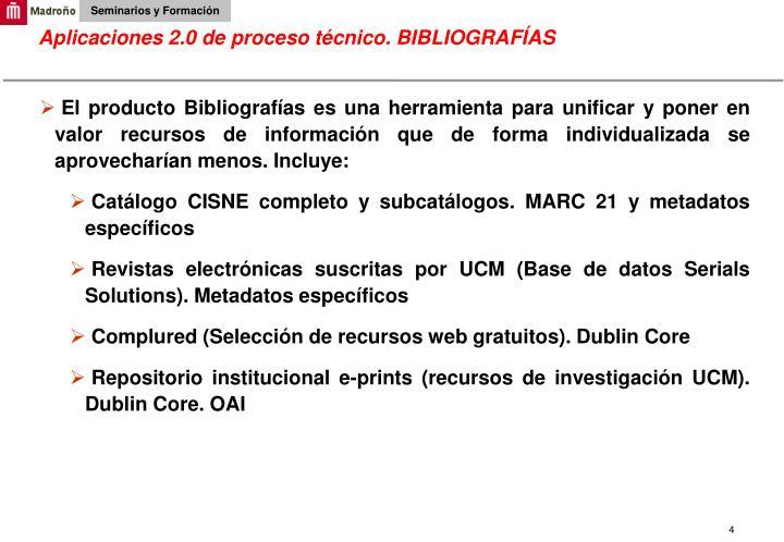 Aplicaciones 2.0 de proceso técnico. BIBLIOGRAFÍAS