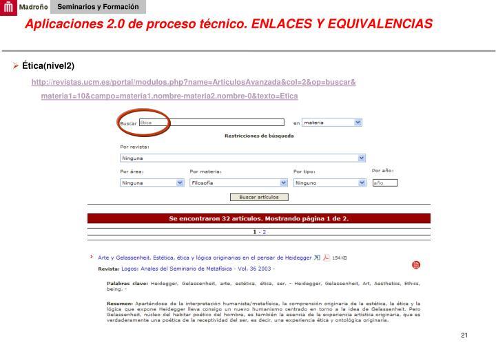 Aplicaciones 2.0 de proceso técnico. ENLACES Y EQUIVALENCIAS