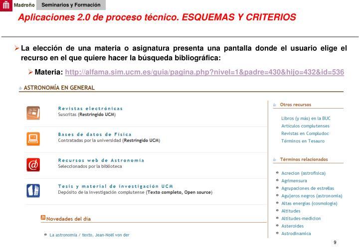 Aplicaciones 2.0 de proceso técnico. ESQUEMAS Y CRITERIOS