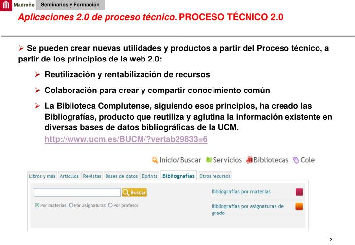 Aplicaciones 2.0 de proceso técnico.