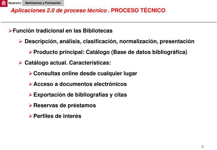Aplicaciones 2.0 de proceso técnico