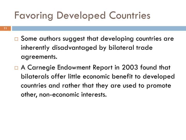 Favoring Developed Countries