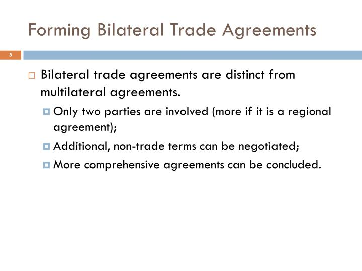 Forming Bilateral Trade Agreements