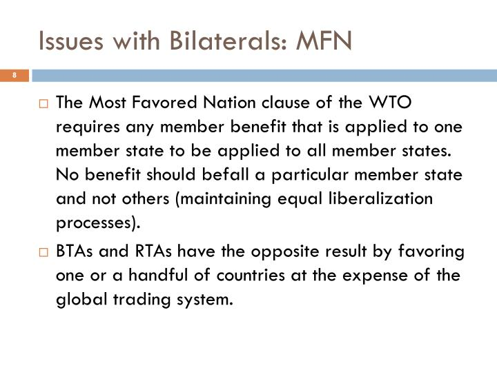 Issues with Bilaterals: MFN