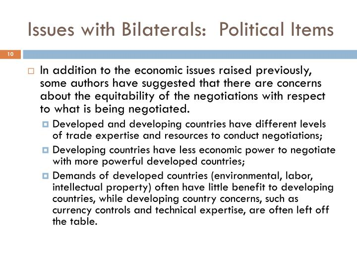 Issues with Bilaterals:  Political Items