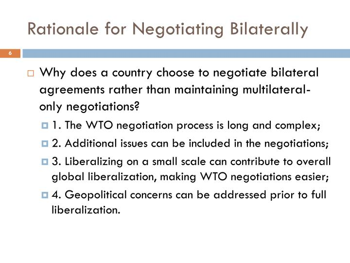 Rationale for Negotiating Bilaterally