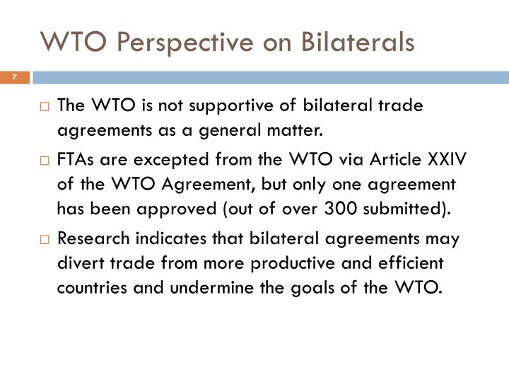 WTO Perspective on Bilaterals