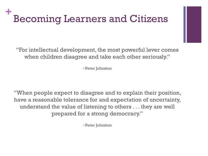 Becoming Learners and Citizens